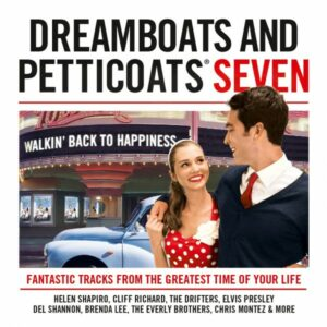 Dreamboats And Peticoats - Seven - Cliff Richard Elvis Presley Everly Br